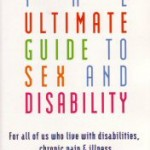 Book Review: The Ultimate Guide to Sex and Disability