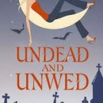 Book Review: Undead and Unwed by: Mary Janice Davidson