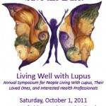 THIS WEEKEND! Saturday, October 1, 2011- LFA Tri State Annual Living Well With Lupus Symposium Erdenheim, PA