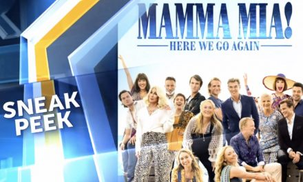 Mamma Mia! Here We Go Again Sneak Peek