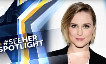 Evan Rachel Wood #SeeHER Spotlight