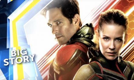 Big Story: Ant-Man and The Wasp