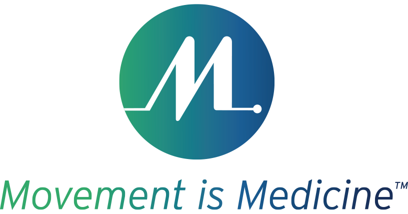 Movement is Medicine™